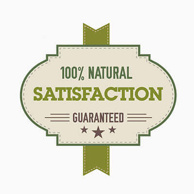 100% NATURAL: Satisfaction guarantee